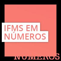 IFMS em Números Menu