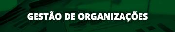 Especialização em Gestão de Organizações