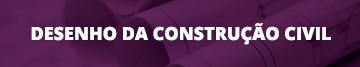 Técnico Subsequente em Desenho da Construção Civil