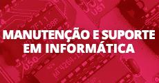 Manutenção e Suporte em Informática (link)