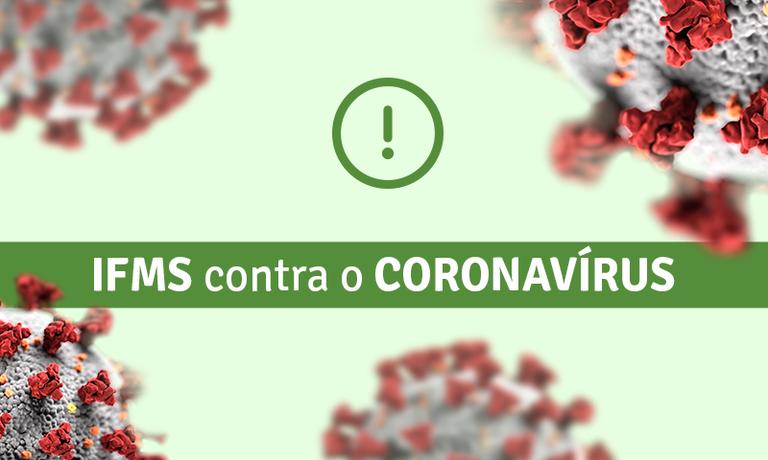 IFMS contra o Coronavírus