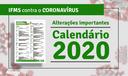 Alterações no Calendário do Estudante 2020