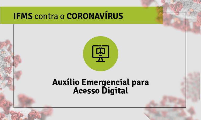 Auxílio Emergencial para Acesso Digital