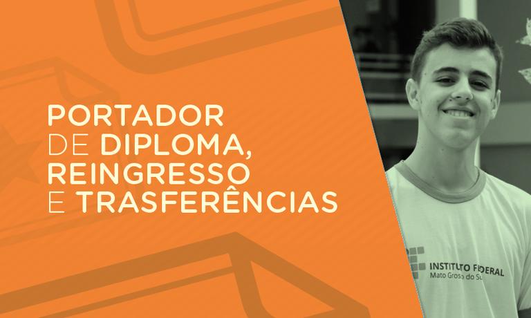 Portador de Diploma, Transferências e Reingresso