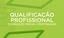 Qualificação Profissional - Formação Inicial e Continuada