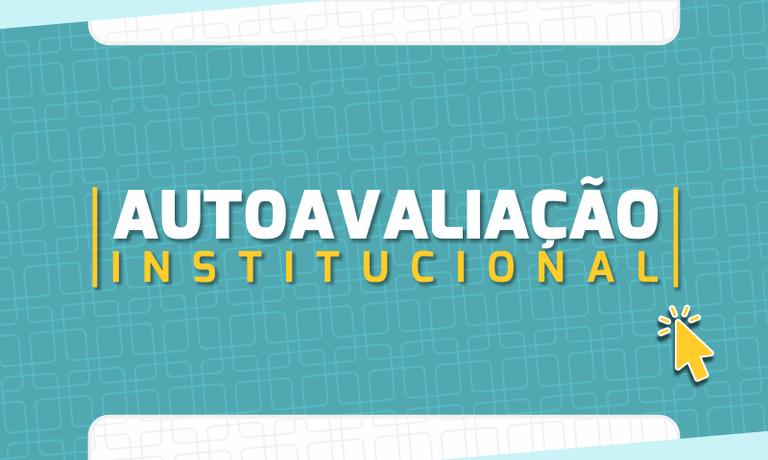 Autoavaliação Institucional 2021