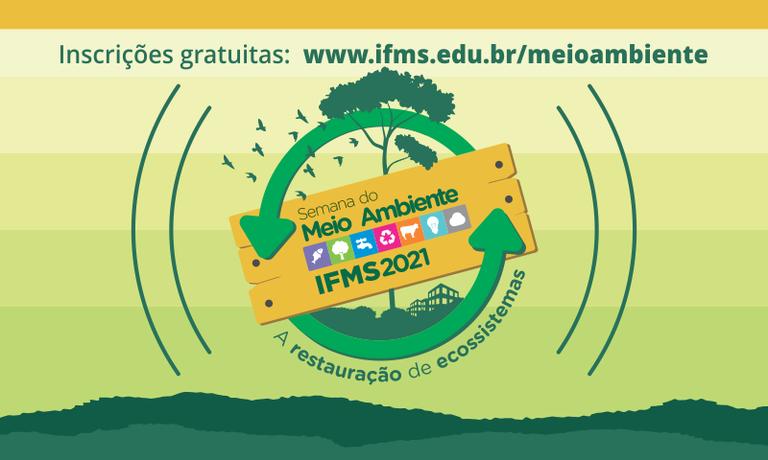 Semana do Meio Ambiente 2021 do IFMS