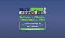 Semana de Ciência e Tecnologia do IFMS 2021