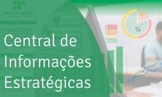 Painel Central de Informações Estratégicas (CIE) apresenta os principais indicadores da instituição, com objetivos de auxiliar na gestão do conhecimento e aprimorar a transparência