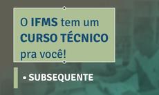 Vagas são para os cursos técnicos subsequentes em Agricultura (Ponta Porã) e Zootecnia (Nova Andradina). Inscrições a partir de 12 de janeiro