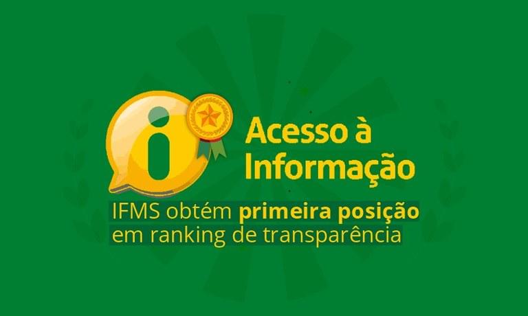 Acesso à Informação: IFMS obtém primeira posição em ranking de transparência