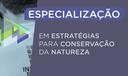 Especialização em Estratégias para a Conservação da Natureza