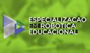 Especialização em Robótica Educacional