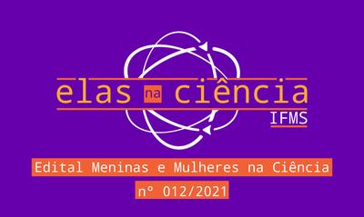 Edital Meninas e Mulheres na Ciência