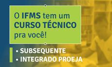 Cursos técnicos presenciais e a distância gratuitos são ofertados pelo IFMS em nove municípios. Inscrições devem ser feitas até 13 de janeiro