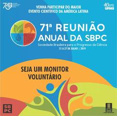Estudantes poderão atuar voluntariamente na 71ª Reunião Anual da Sociedade Brasileira para o Progresso da Ciência (SBPC), que será realizada no mês de julho, em Campo Grande.