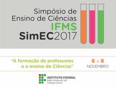O Simec 2017 é um evento bianual promovido em parceria com a UFMS e UEMS, com objetivo de debater o ensino de ciências no país.