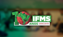 10 anos do IFMS