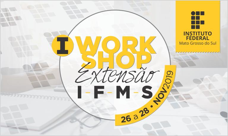 Workshop de extensão do IFMS