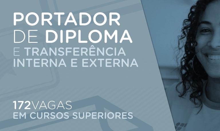 Seleção para portador de diploma e transferência
